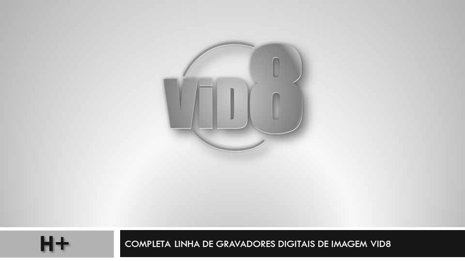 4 canais de vídeo; 1 canal de áudio; Saída HDMI – 1920x1080; 960H – 120FPS – FULL 960H; Até 2TB de disco; GME e VES; DDNS; Backup facilitado com Editor; Acesso via Smartphone – ISS Mobile.