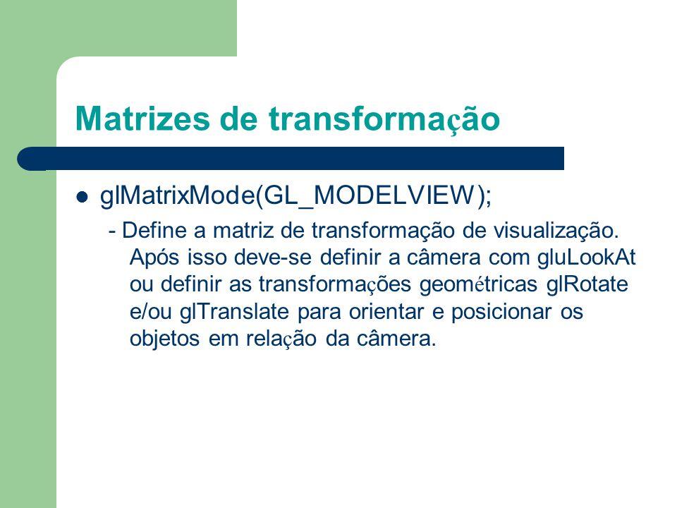 Exemplo – Cubo (Programa cube.c) int main(int argc, char** argv){ glutInit(&argc, argv); glutInitDisplayMode (GLUT_SINGLE | GLUT_RGB); glutInitWindowS