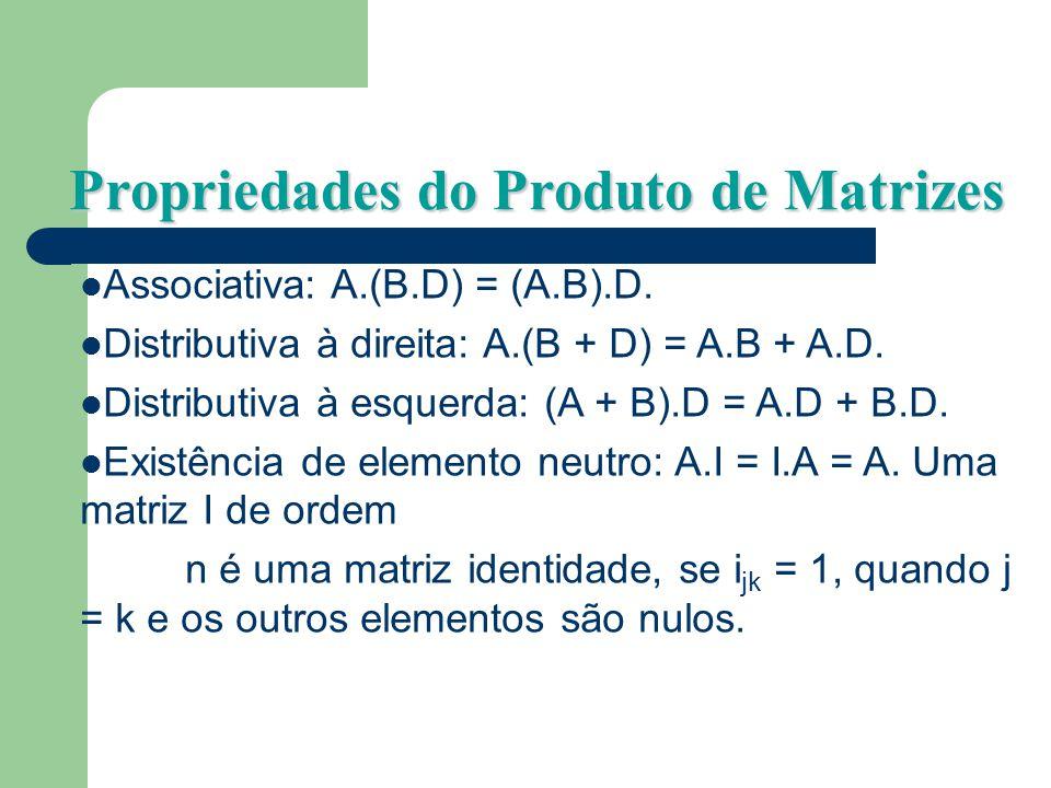 Multiplicação entre matrizes(exemplos) Multiplicação entre matrizes(exemplos) Impossível Possível Transposta de um vetor ou matriz: Transposta de um v