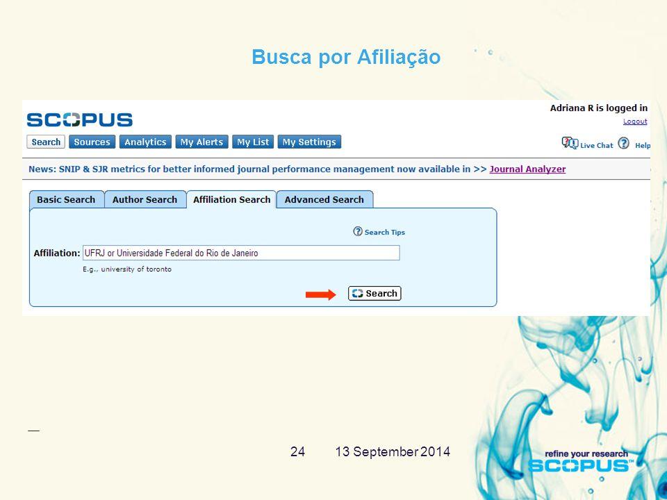 13 September 201424 Busca por Afiliação