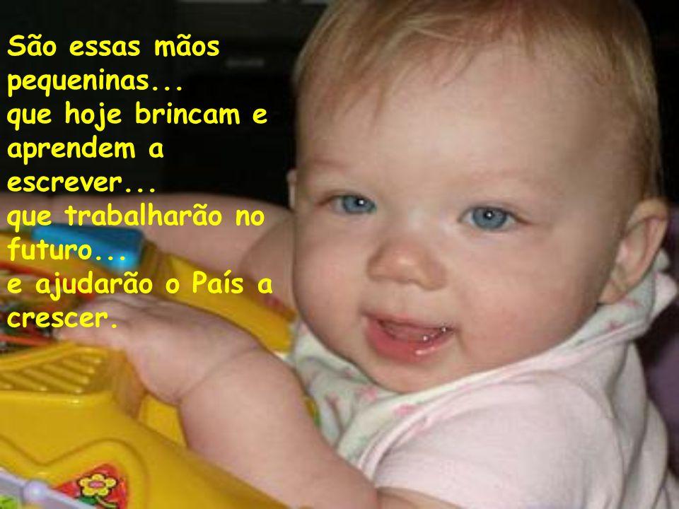 Ser criança é ser alegre... É ter amor no coração...