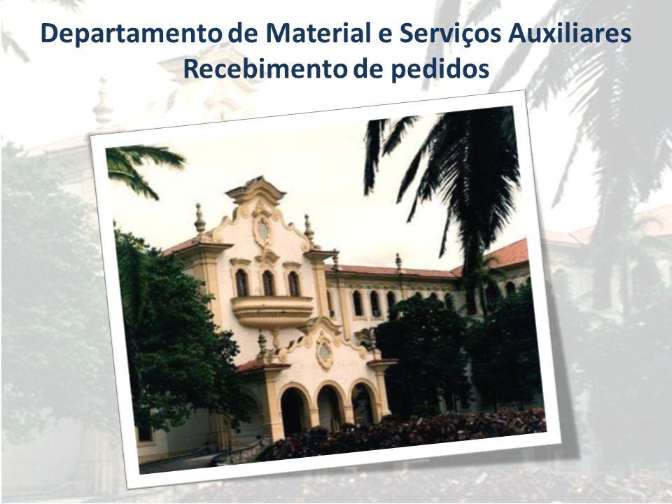Departamento de Material e Serviços Auxiliares Recebimento de pedidos