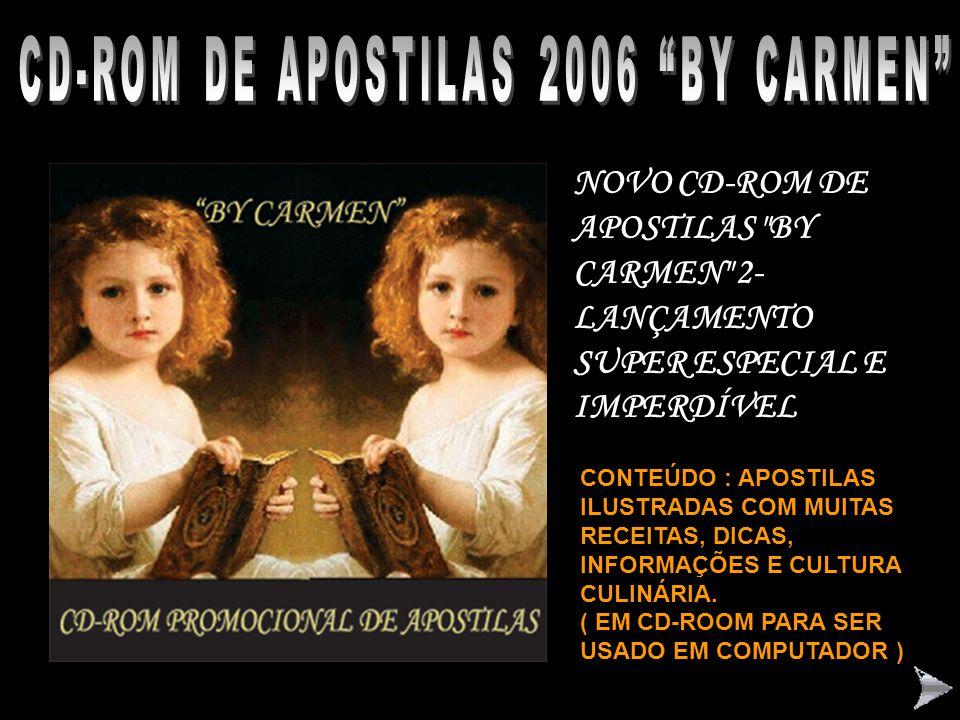 "CD-ROM RECEITAS SEMANAIS 2005 ""BY CARMEN"" CD-ROM"