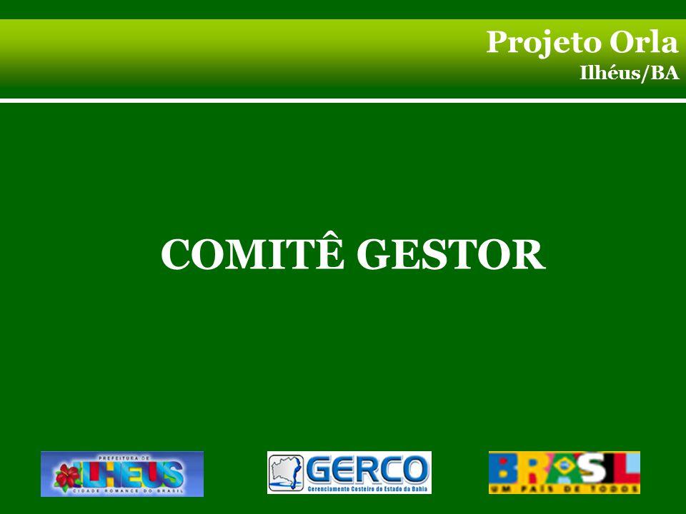 COMITÊ GESTOR Projeto Orla Ilhéus/BA