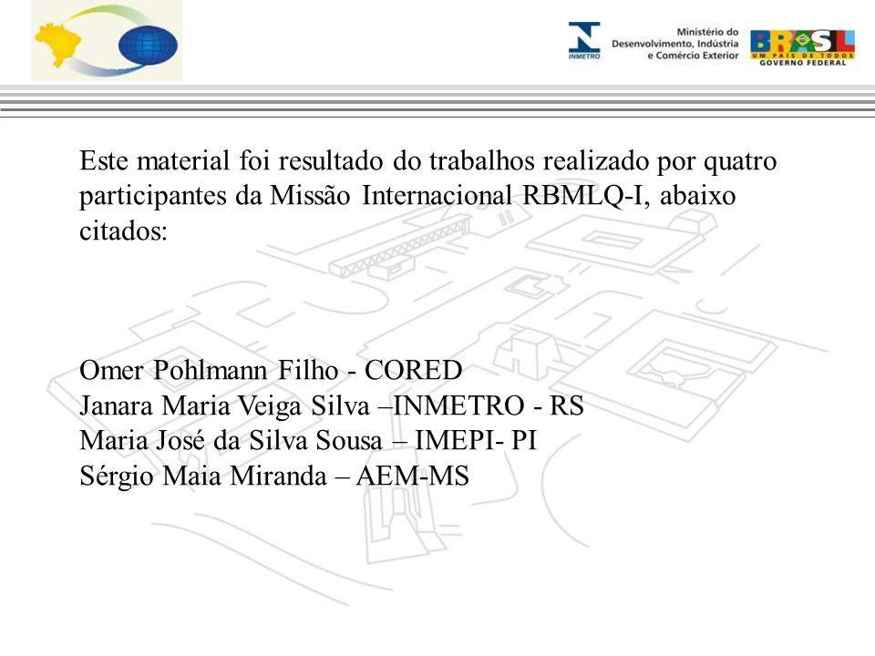 Este material foi resultado do trabalhos realizado por quatro participantes da Missão Internacional RBMLQ-I, abaixo citados: Omer Pohlmann Filho - COR