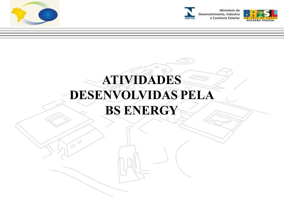 ATIVIDADES DESENVOLVIDAS PELA BS ENERGY