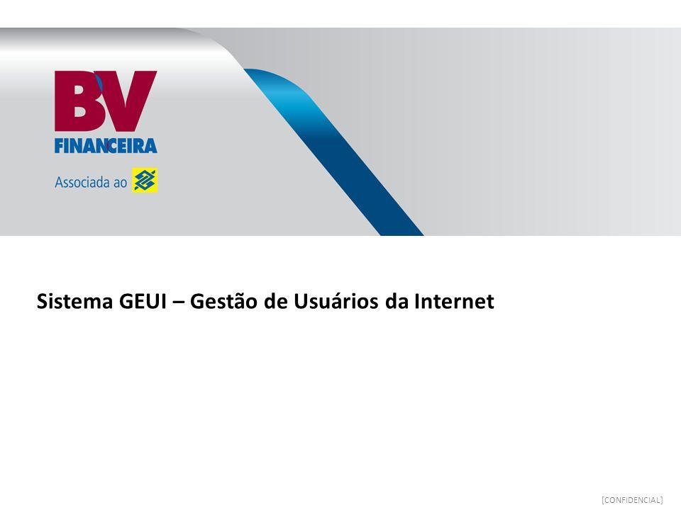 Sistema GEUI – Gestão de Usuários da Internet [CONFIDENCIAL]