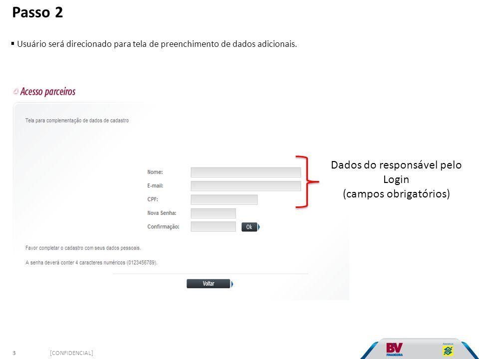 Passo 2  Usuário será direcionado para tela de preenchimento de dados adicionais.