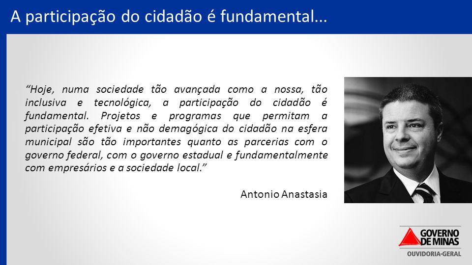 A participação do cidadão é fundamental...