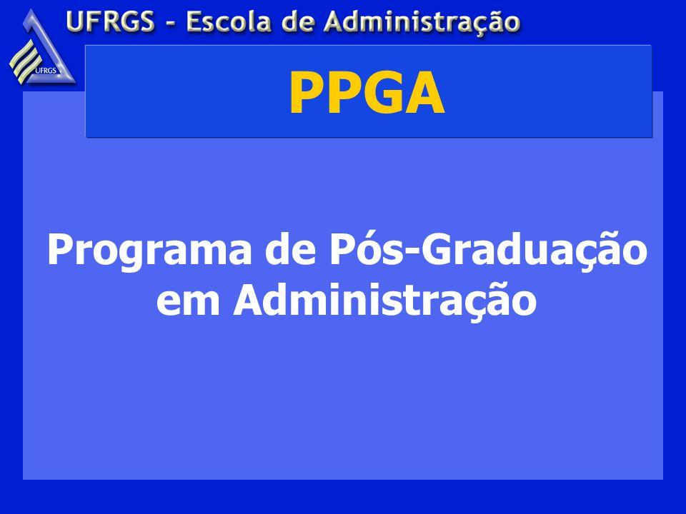 Programa de Pós-Graduação em Administração PPGA