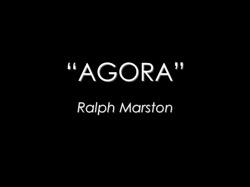 AGORA Ralph Marston