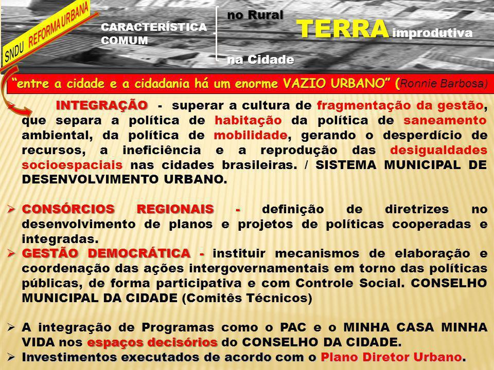 A IMPORTÂNCIA DA CONFERÊNCIA DA REFORMA URBANA 1ª CONFERÊNCIA – 2003: Criou o Conselho das Cidades Integração das Políticas Urbanas 2ª CONFERÊNCIA – 2