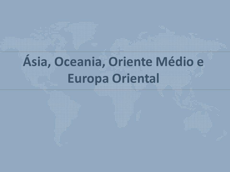 Ásia, Oceania, Oriente Médio e Europa Oriental