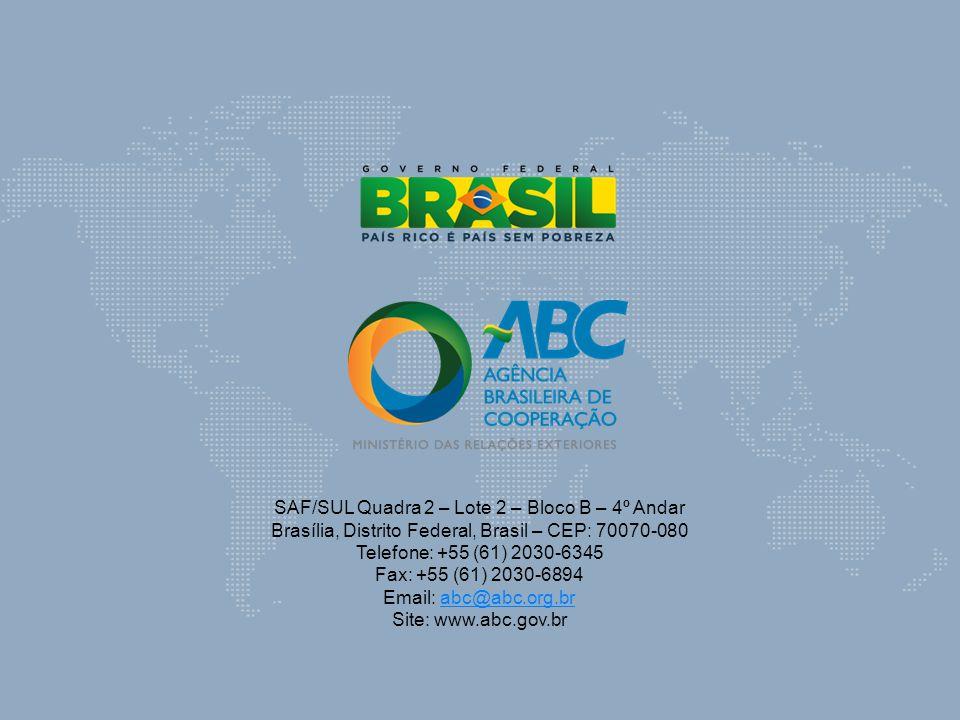SAF/SUL Quadra 2 – Lote 2 – Bloco B – 4º Andar Brasília, Distrito Federal, Brasil – CEP: 70070-080 Telefone: +55 (61) 2030-6345 Fax: +55 (61) 2030-689