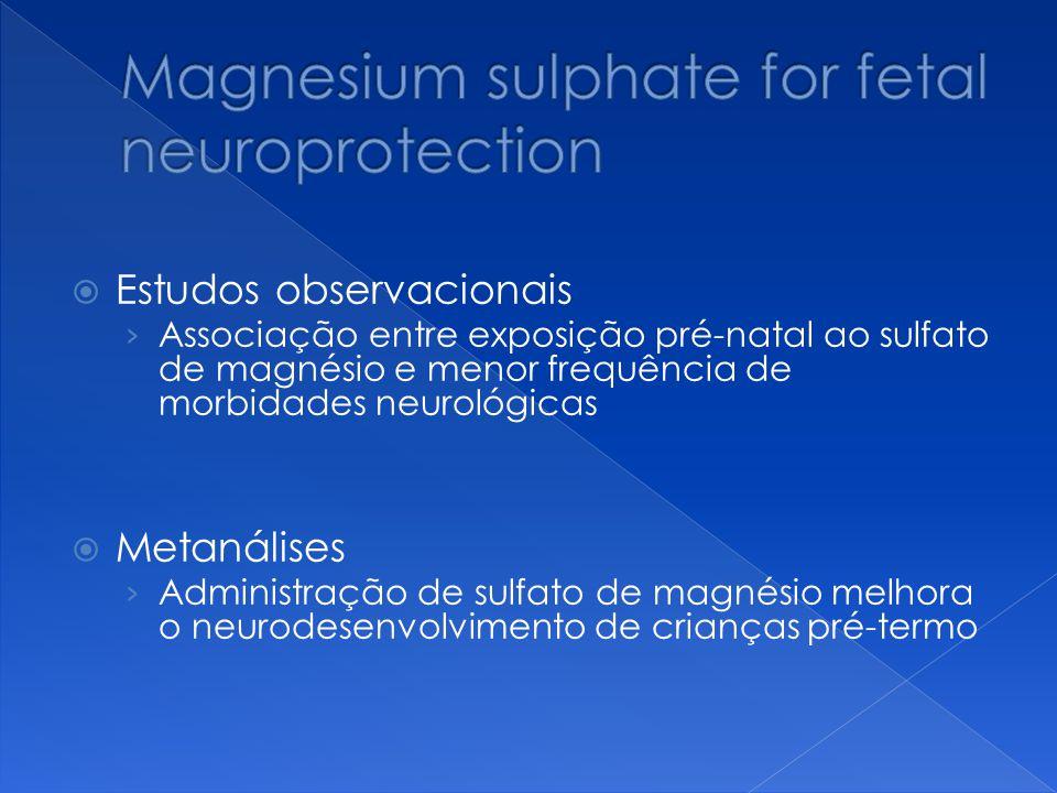  Estudos observacionais › Associação entre exposição pré-natal ao sulfato de magnésio e menor frequência de morbidades neurológicas  Metanálises › A