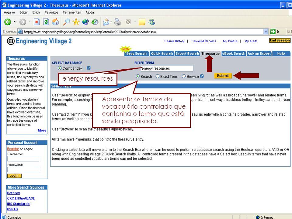 24 Apresenta os termos do vocabulário controlado que contenha o termo que está sendo pesquisado.