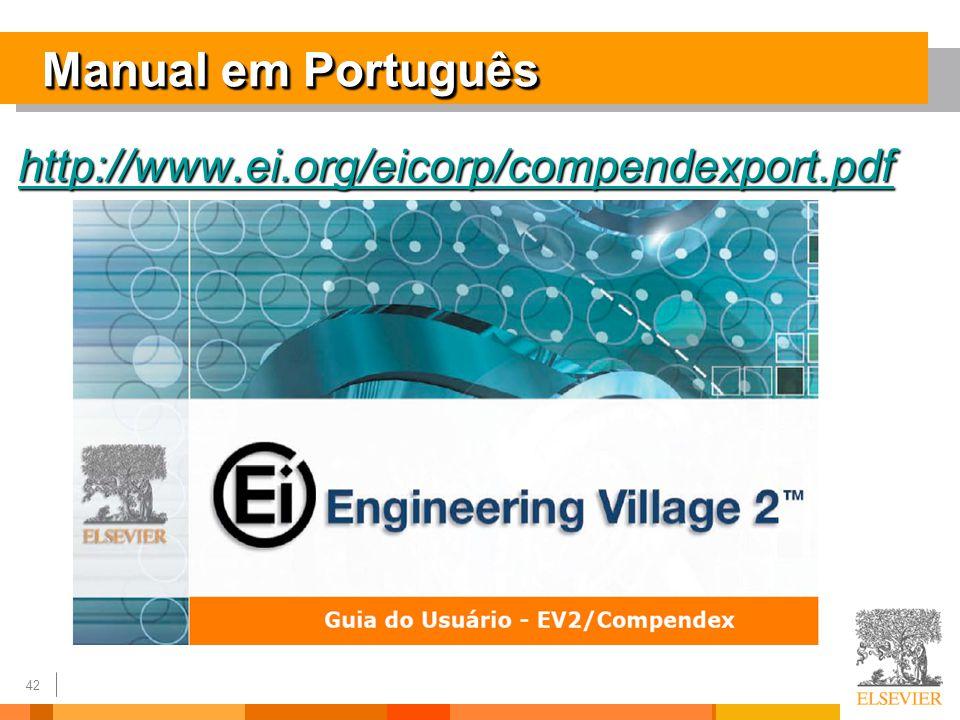 42 Manual em Português http://www.ei.org/eicorp/compendexport.pdf