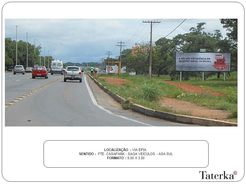 LOCALIZAÇÃO : SETOR DE MANSÕES MI 05 SENTIDO : PX GARDEN HOUSE - LAGO NORTE FORMATO : 9,00 X 3,00