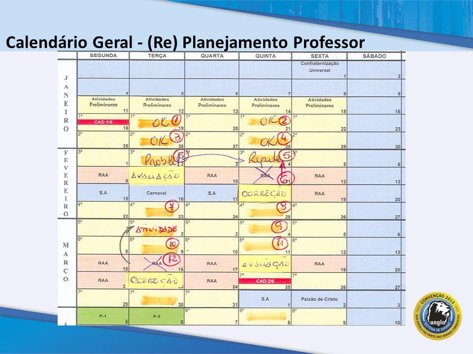 Calendário Geral - (Re) Planejamento Professor