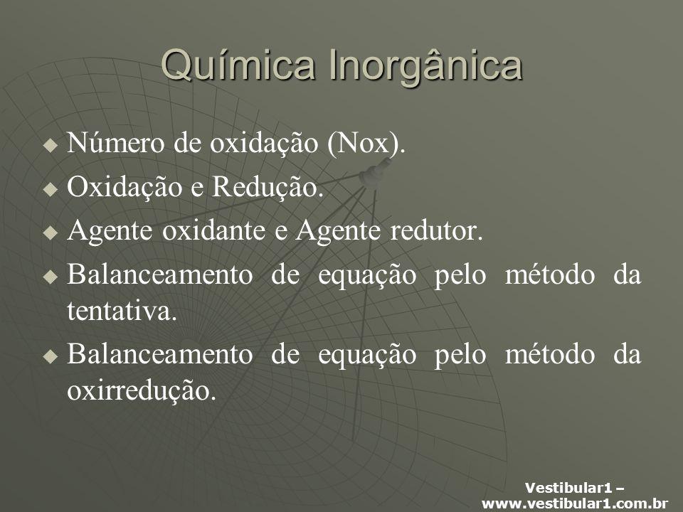 Vestibular1 – www.vestibular1.com.br Número de Oxidação – Nox.