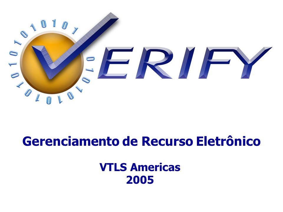 Gerenciamento de Recurso Eletrônico VTLS Americas 2005