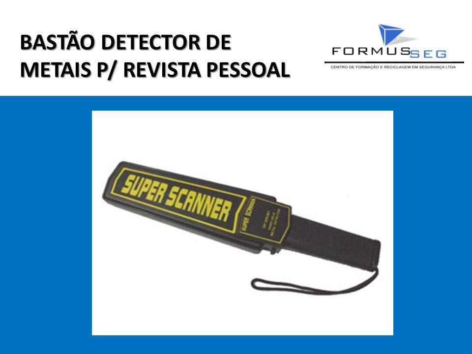 BASTÃO DETECTOR DE METAIS P/ REVISTA PESSOAL