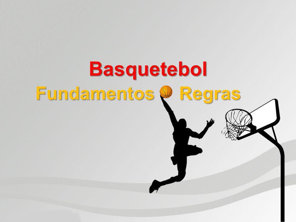 Basquetebol Fundamentos Regras Fundamentos Regras