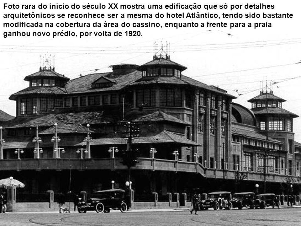Um raro cartão postal mostra o Atlântico Hotel e a