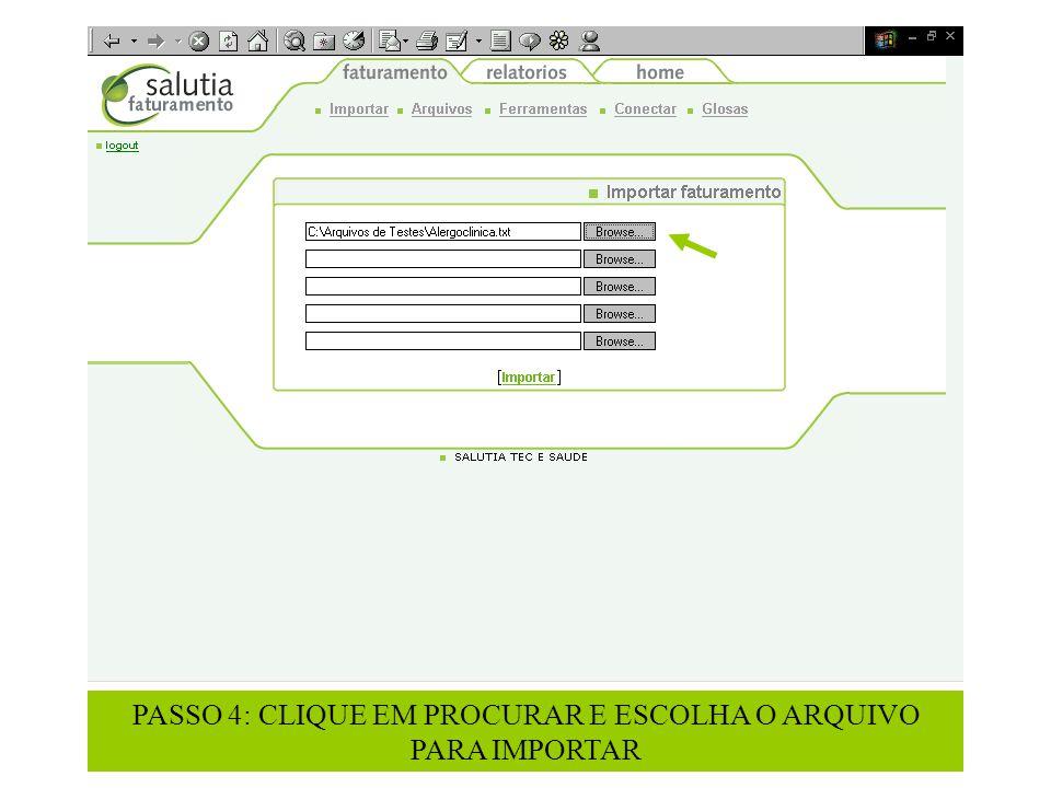 PASSO 4: CLIQUE EM PROCURAR E ESCOLHA O ARQUIVO PARA IMPORTAR