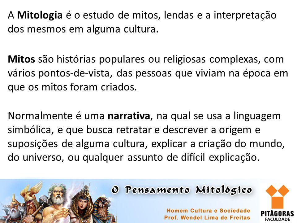 A Mitologia é o estudo de mitos, lendas e a interpretação dos mesmos em alguma cultura. Mitos são histórias populares ou religiosas complexas, com vár
