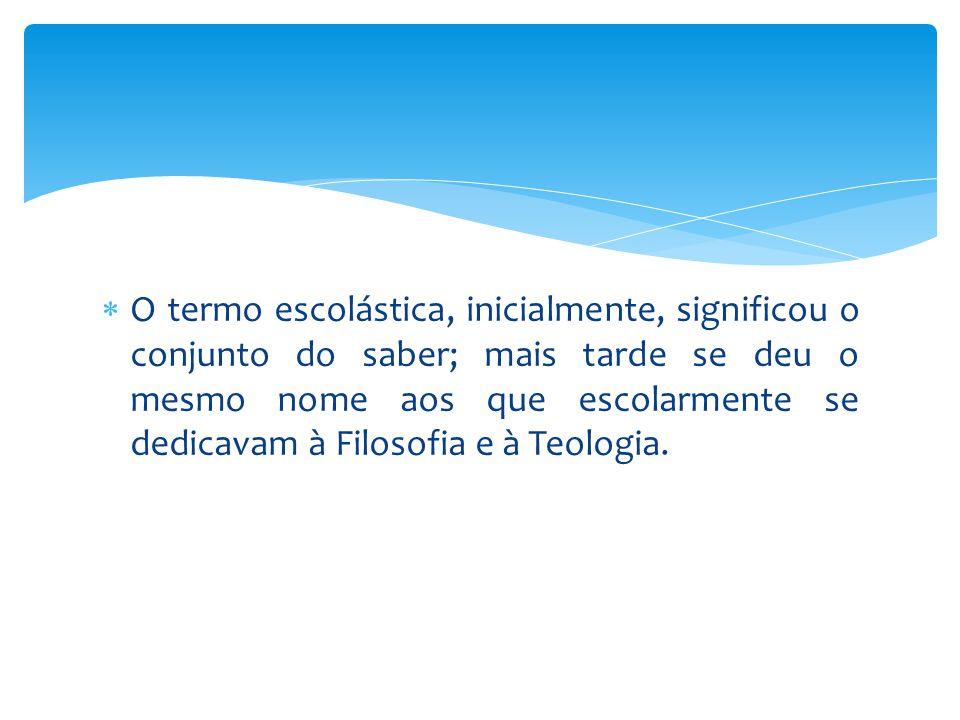  A escolástica foi um movimento preocupado em demonstrar e ensinar as concordâncias da razão com a fé pelo método da análise lógica.