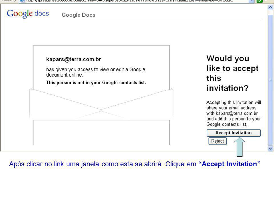 """Após clicar no link uma janela como esta se abrirá. Clique em """"Accept Invitation"""""""