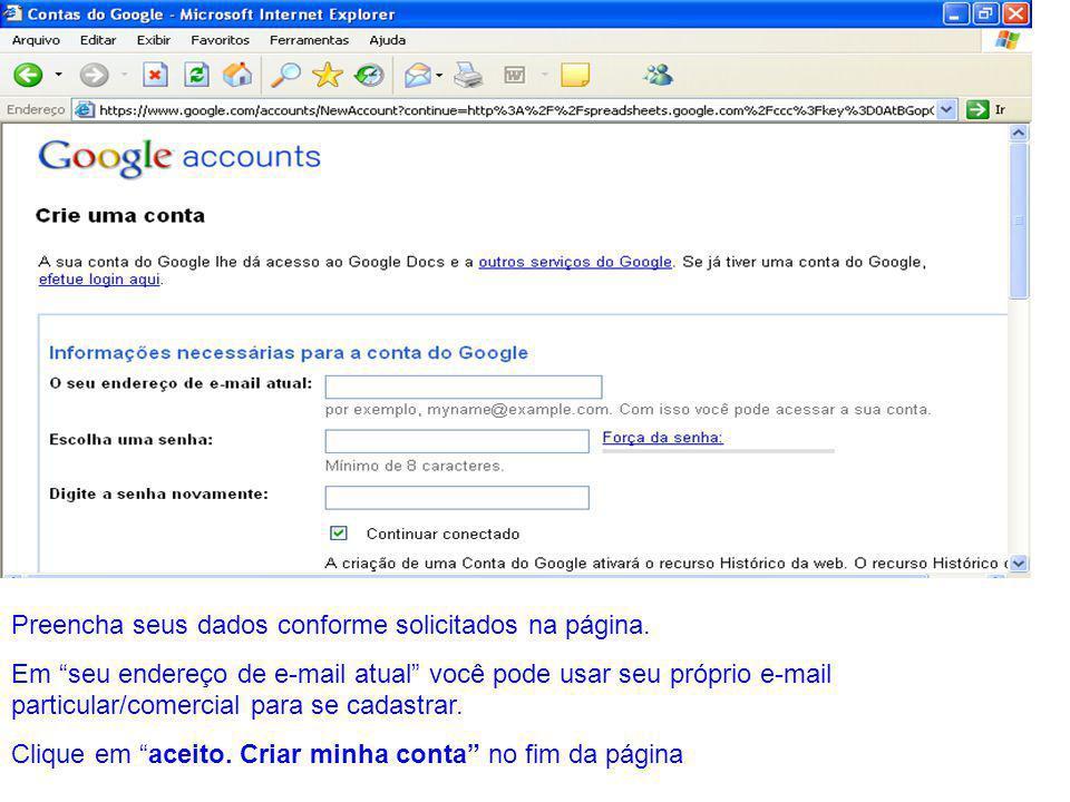 """Preencha seus dados conforme solicitados na página. Em """"seu endereço de e-mail atual"""" você pode usar seu próprio e-mail particular/comercial para se c"""