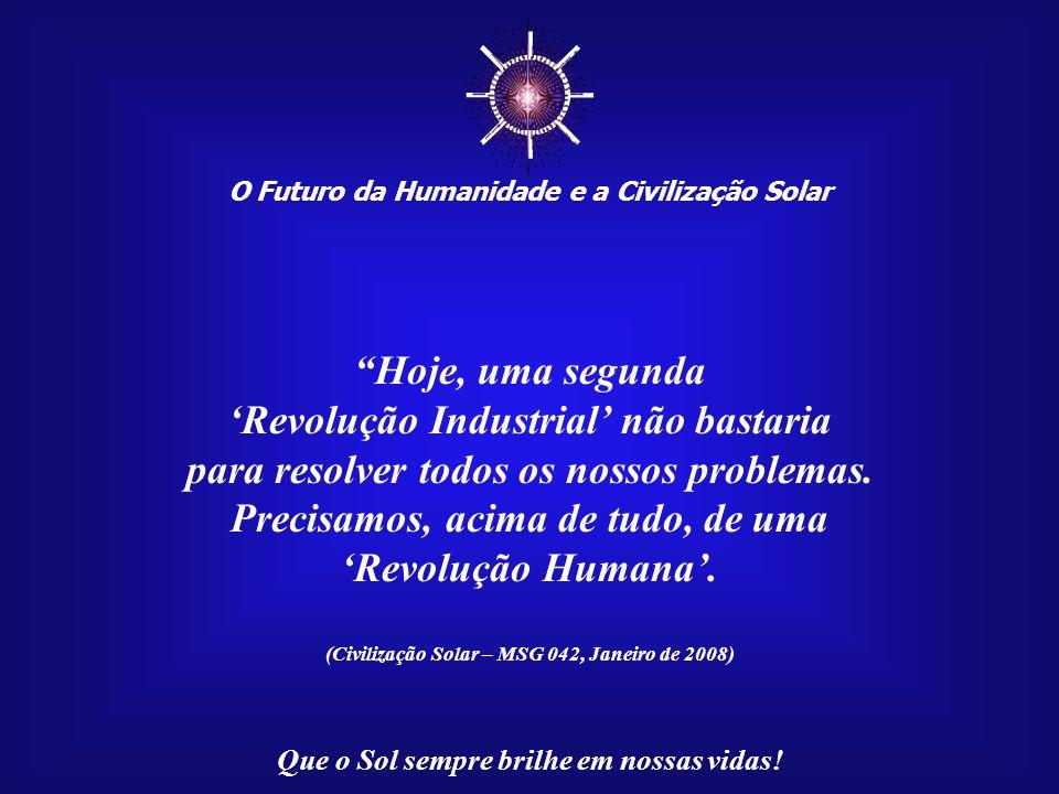 ☼ O Futuro da Humanidade e a Civilização Solar Que o Sol sempre brilhe em nossas vidas! Imagem:http://www.gravity.org/mythology/nefertiti3.jpg Neferti