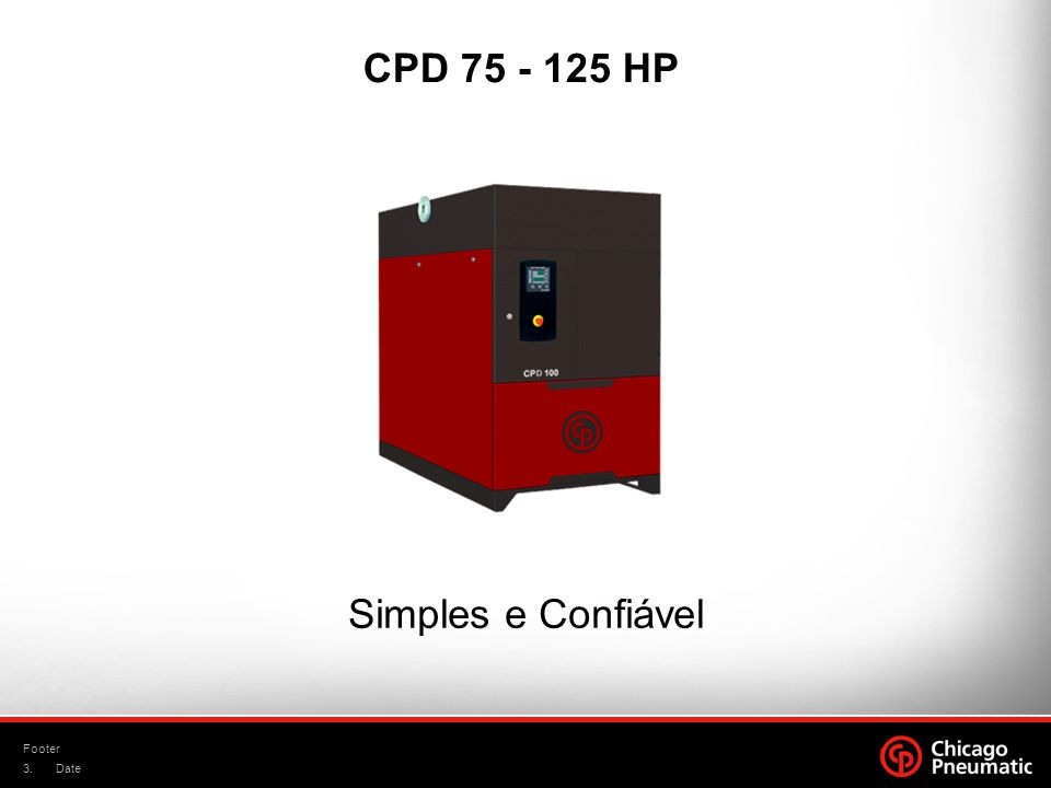3. Footer Date CPD 75 - 125 HP Simples e Confiável