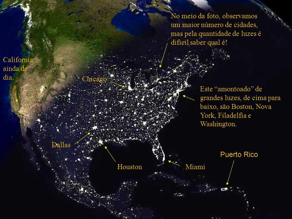 Esta foto dá-nos uma visão dos Estados Unidos ao anoitecer. Se se surpreende com a quantidade de cidades destacadas pelas luzes, observe a próxima fot