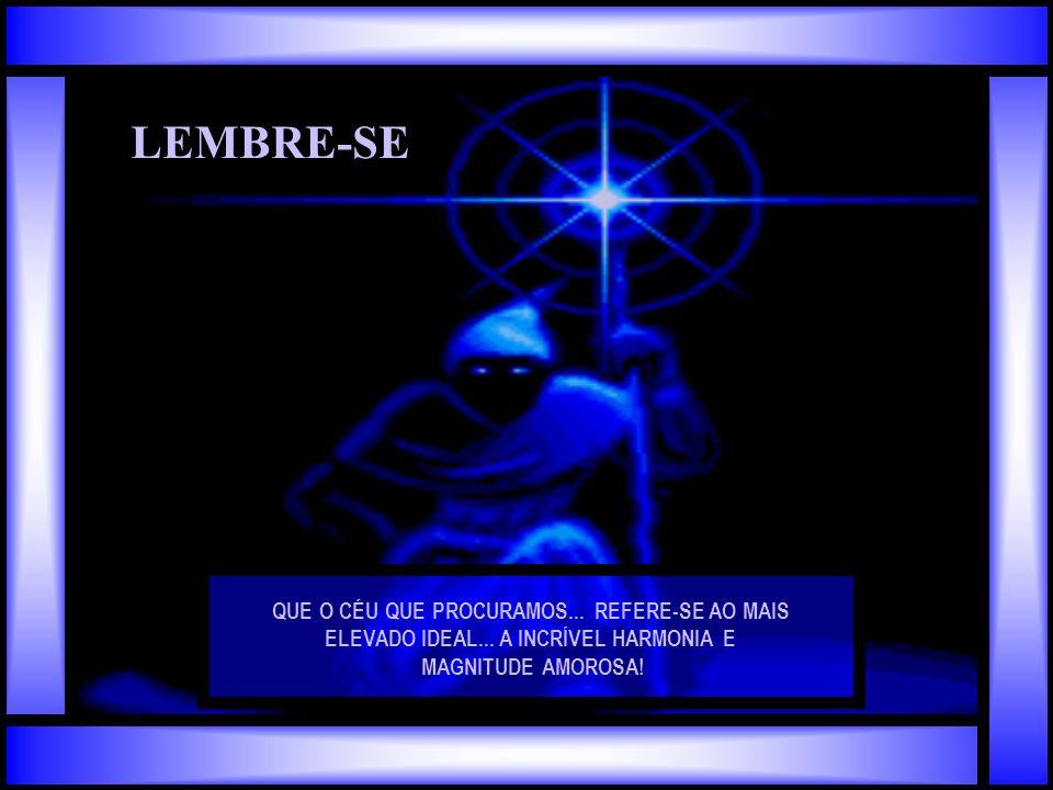 ENFIM LEMBRE-SE QUE VIVEREMOS A VIDA COMO ELA DEVE SER VIVIDA.... COM LEVEZA E HARMONIA!