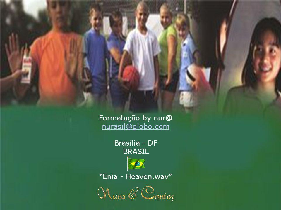 Formatação by nur@ nurasil@globo.com Brasília - DF BRASIL Enia - Heaven.wav
