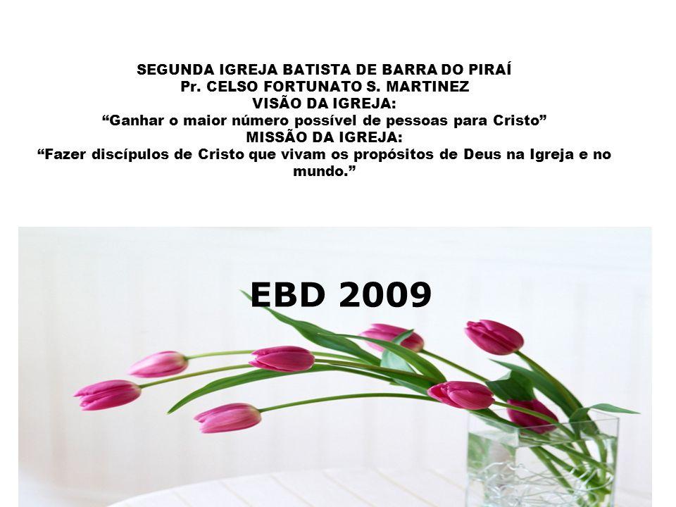 SEGUNDA IGREJA BATISTA DE BARRA DO PIRAÍ Pr.CELSO FORTUNATO S.