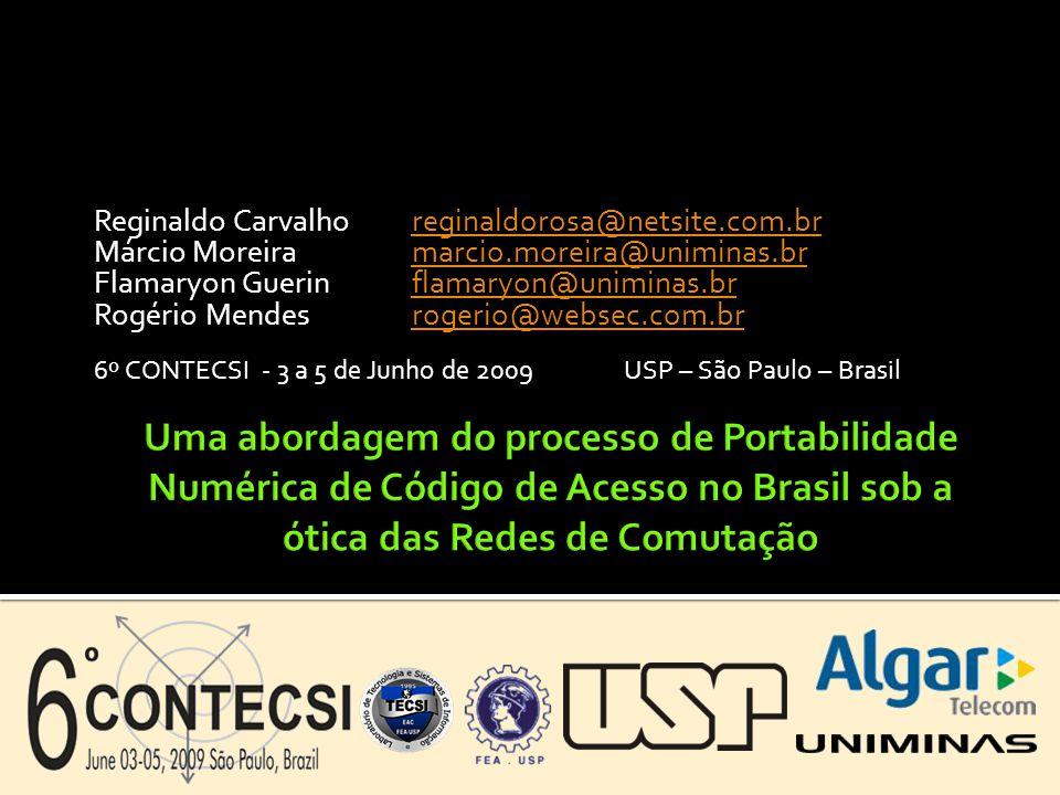 Reginaldo Carvalhoreginaldorosa@netsite.com.brreginaldorosa@netsite.com.br Márcio Moreiramarcio.moreira@uniminas.brmarcio.moreira@uniminas.br Flamaryo