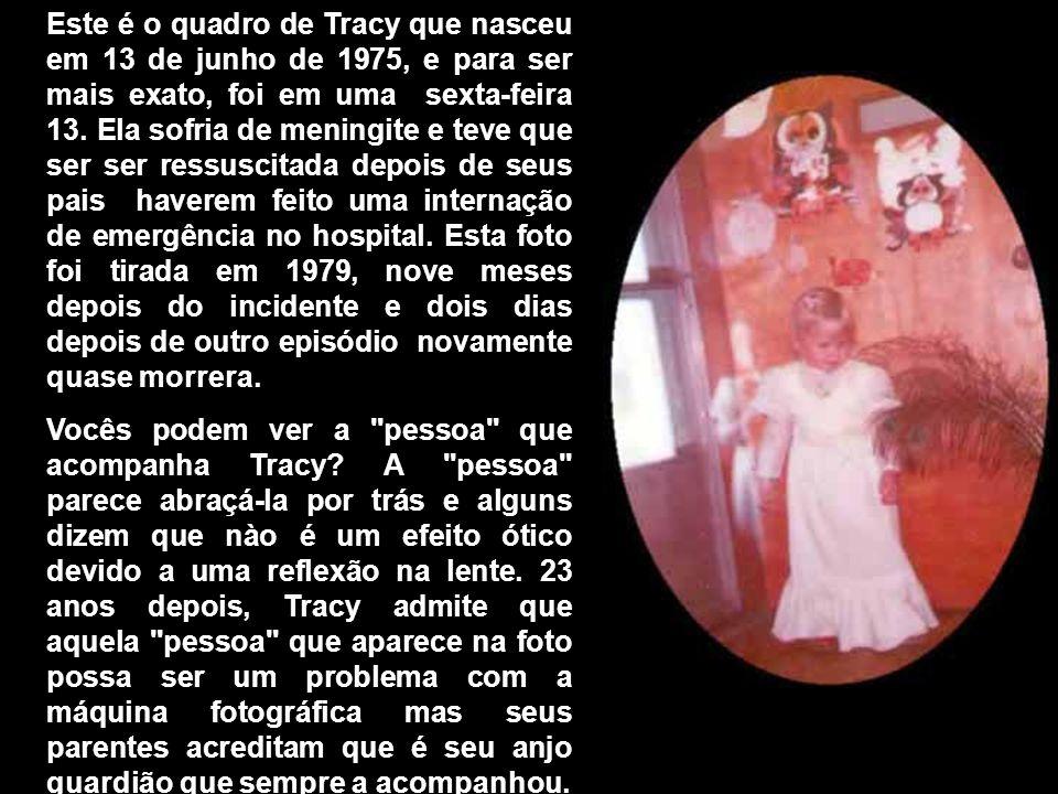 Este é o quadro de Tracy que nasceu em 13 de junho de 1975, e para ser mais exato, foi em uma sexta-feira 13.