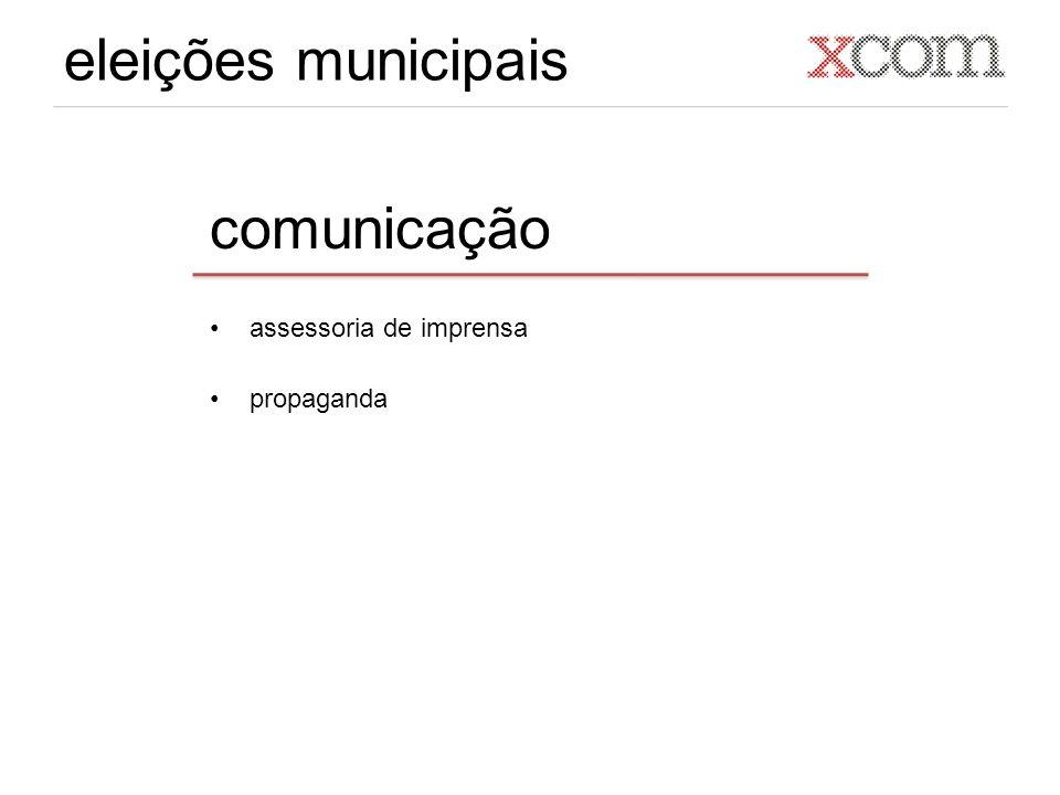eleições municipais comunicação assessoria de imprensa propaganda