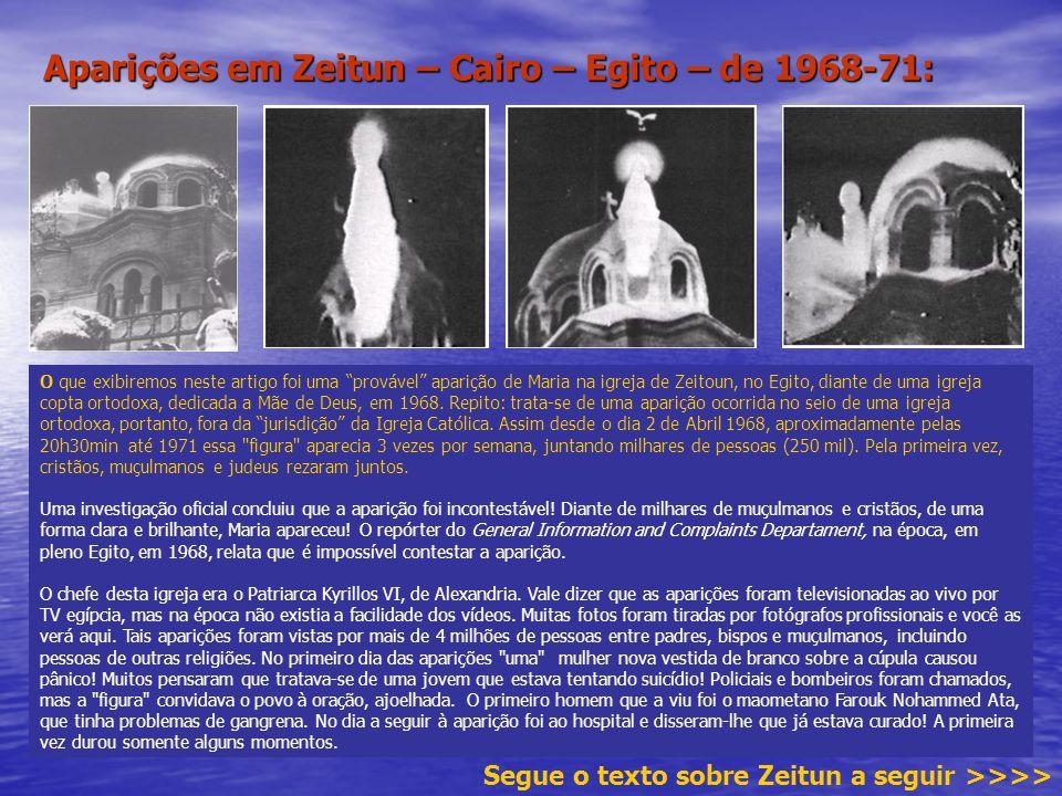 """Aparições em Zeitun – Cairo – Egito – de 1968-71: O que exibiremos neste artigo foi uma """"provável"""" aparição de Maria na igreja de Zeitoun, no Egito, d"""