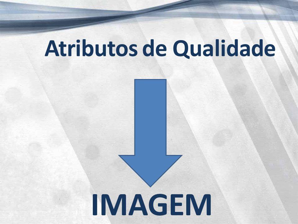 Atributos de Qualidade IMAGEM