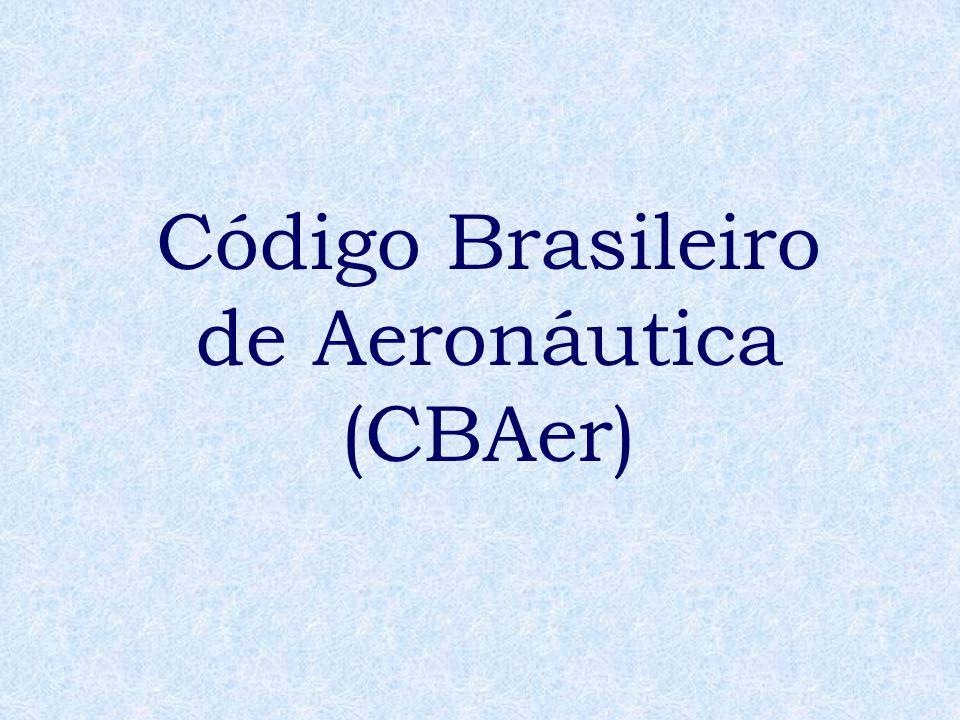 Código Brasileiro de Aeronáutica (CBAer)
