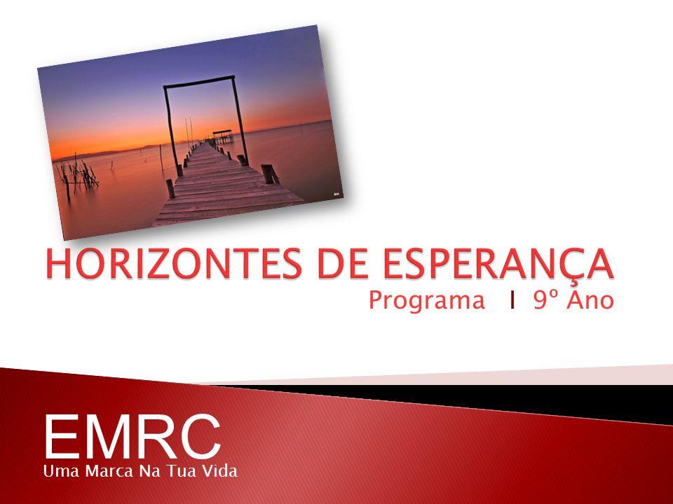 Programa I 9º Ano EMRC Uma Marca Na Tua Vida