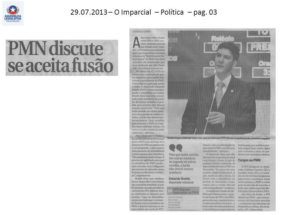 29.07.2013 – O Imparcial – Política – pag. 03
