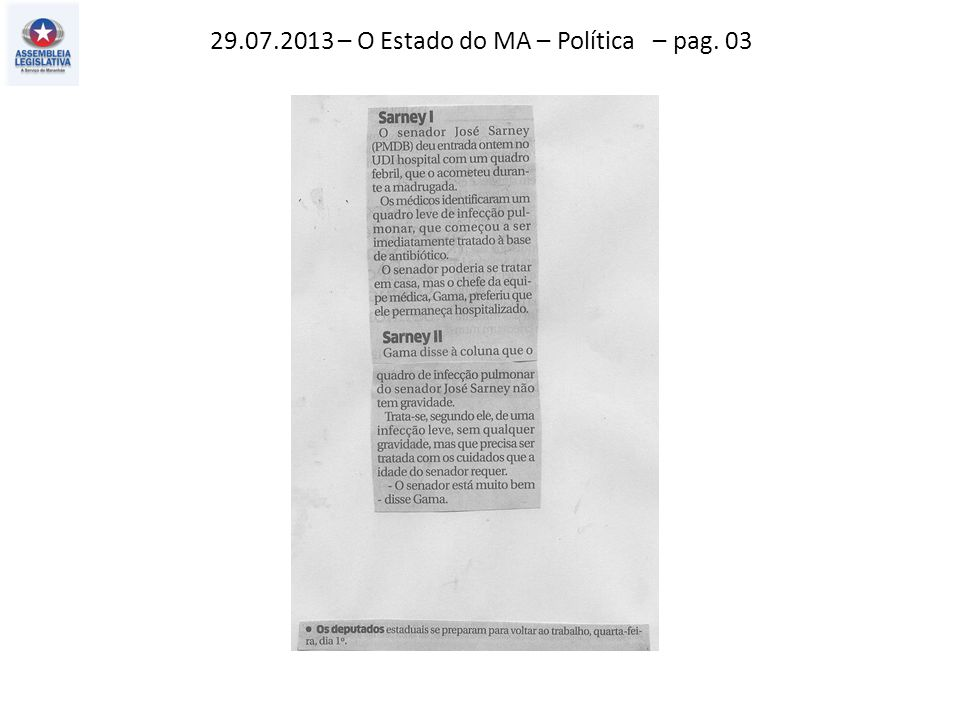29.07.2013 – O Estado do MA – Política – pag. 03