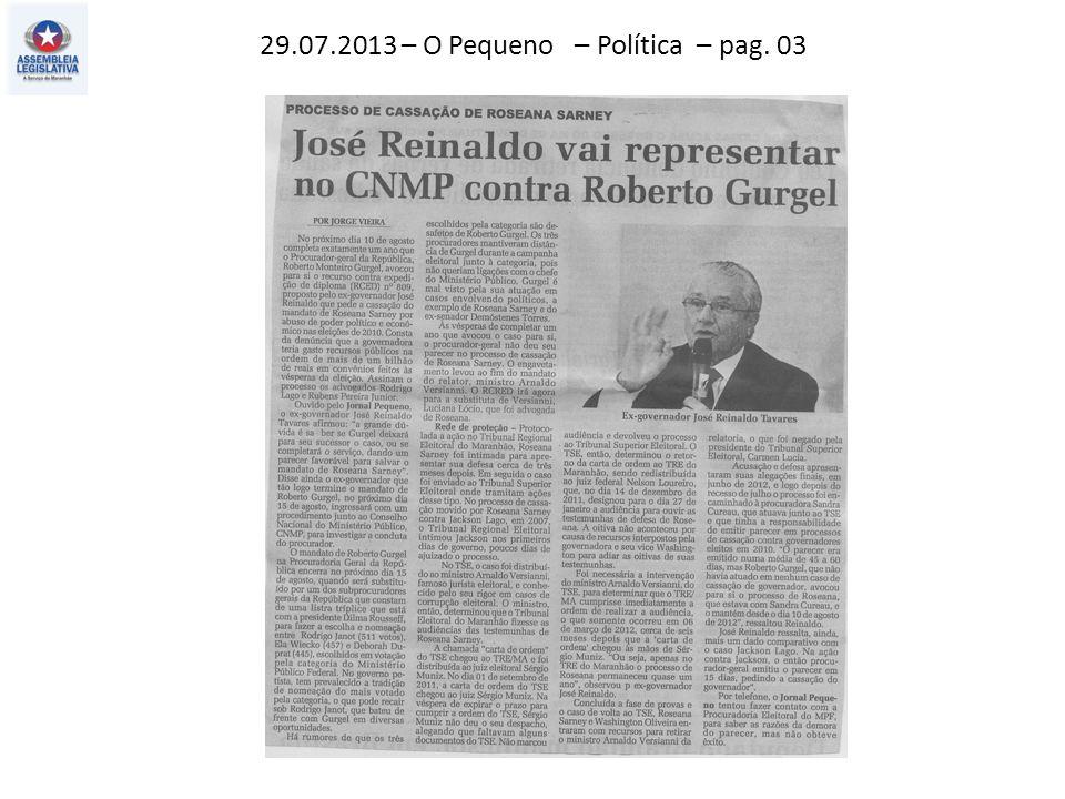 29.07.2013 – O Pequeno – Política – pag. 03