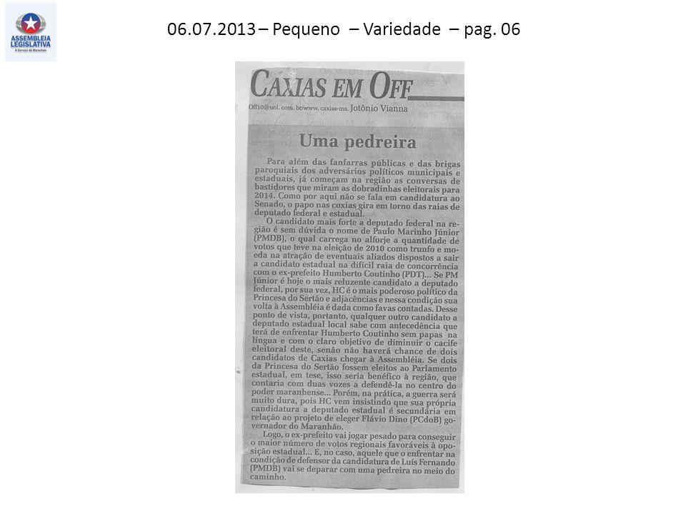 06.07.2013 – Pequeno – Variedade – pag. 06